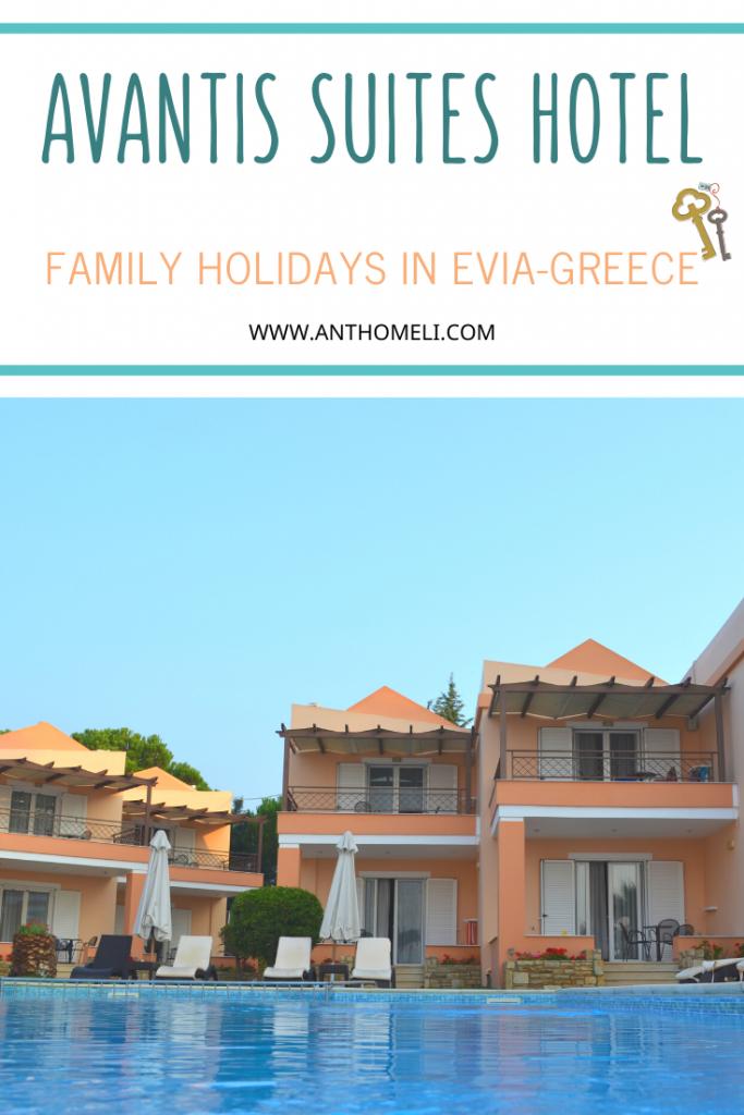 Avantis Suites Hotel in Eretria, Evia, Greece. A family friendly hotel to enjoy your holidays
