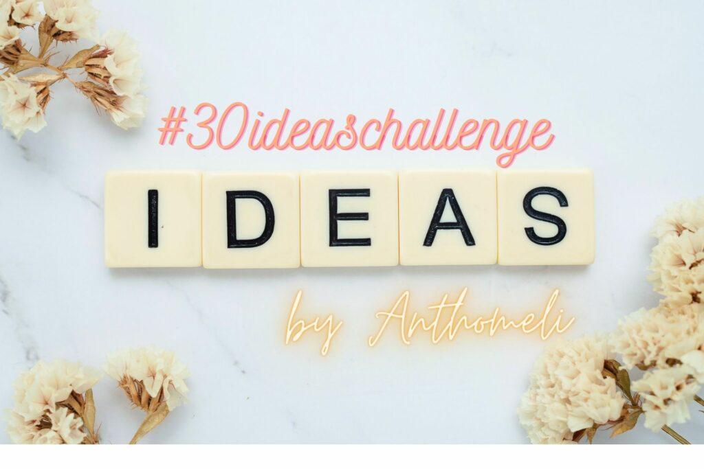 #30ideaschallenge: 30 χρήσιμες και έξυπνες ιδέες για το σπίτι και όλη την οικογένεια